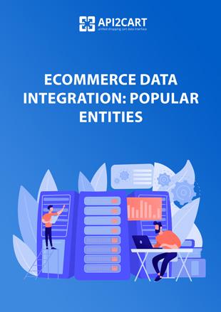 eCommerce Data Integration: Popular Entities