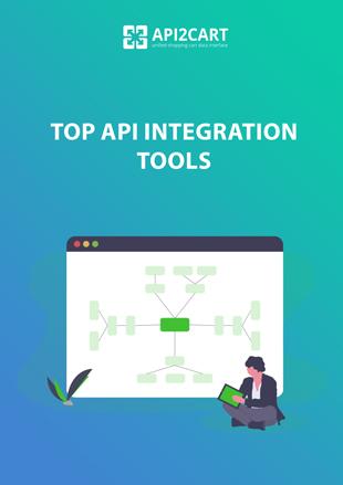 Top API Integration Tools