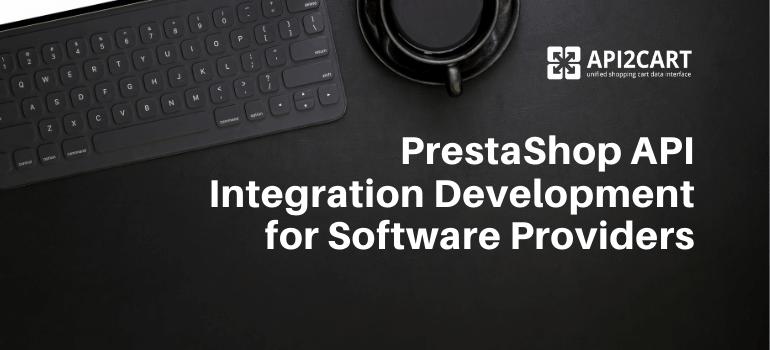 PrestaShop API Integration