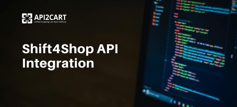 Shift4Shop API Integration
