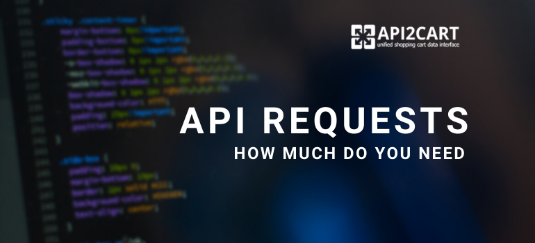 API Requests - How Much Do You Need?