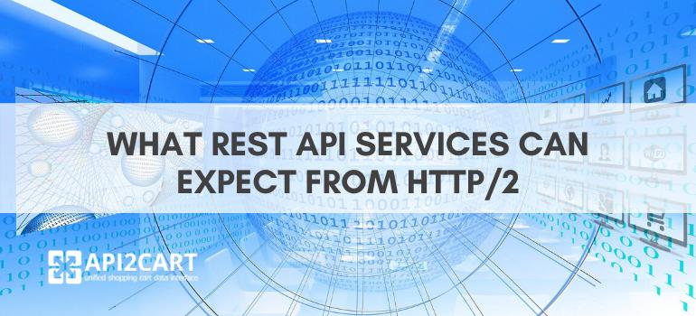 http/2 rest API