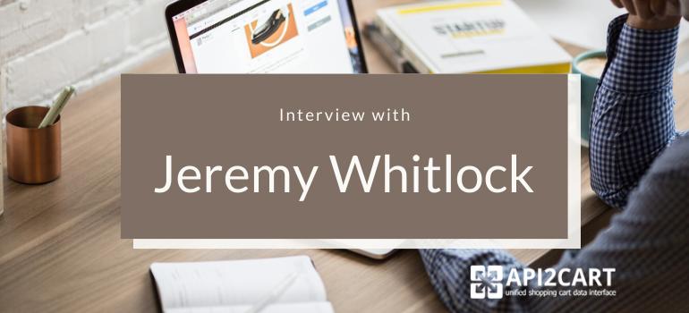 Jeremy Whitlock interview