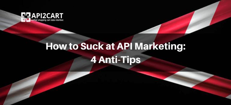 api marketing tips