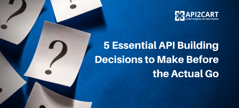 api building decisions