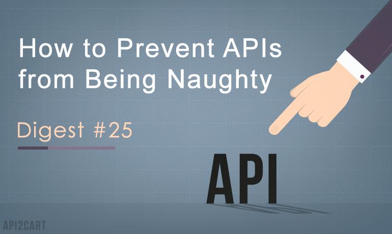 API Digest #25