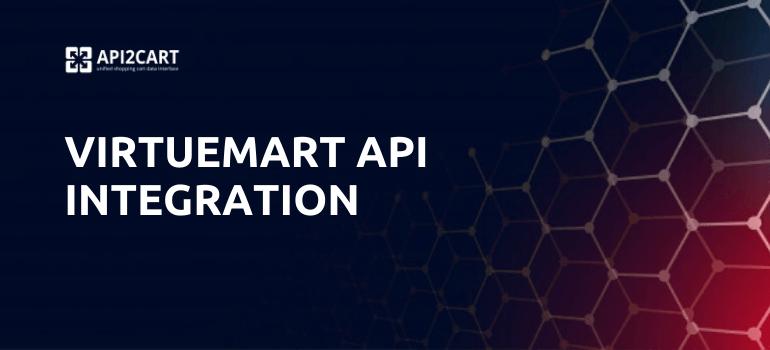 VirtueMart API Integration