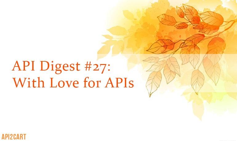 api digest #27