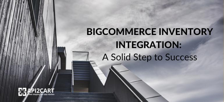 bigcommerce inventory integration