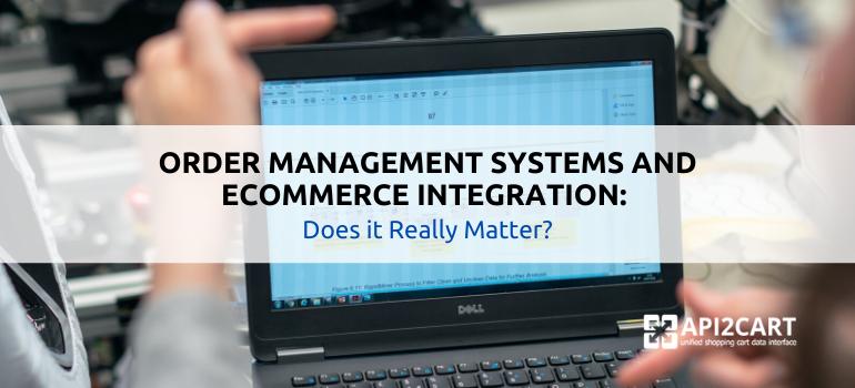 ecommerce integration order management