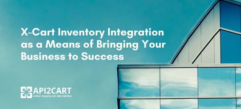 x-cart inventory integration