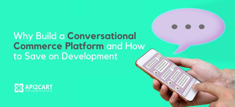 conversational commerce platform