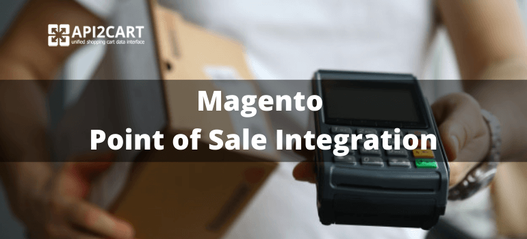magento point of sale integration