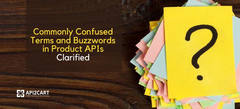 Product api buzzwords