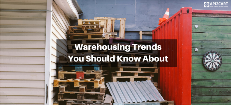 Warehousing Trends You Should Know About