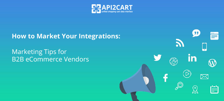 how to market your eCommerce integration