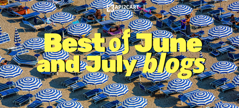 Best of June and July Blogs