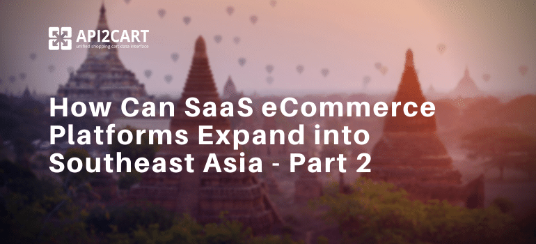 SaaS eCommerce Southeast Asia