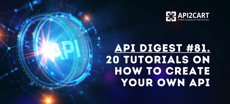 How to Create Your Own API