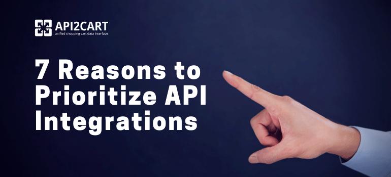prioritize api integrations