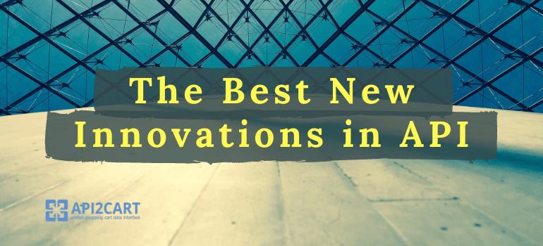 innovations_in_api