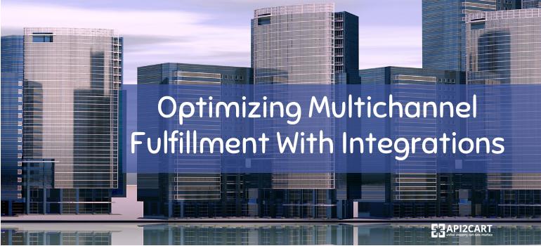 multichannel fulfillment