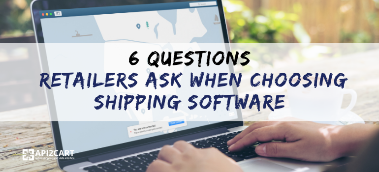 choosing shipping software