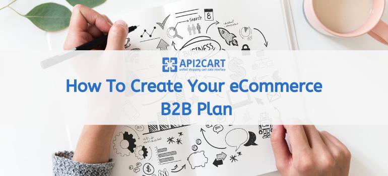 ecommerce b2b plan