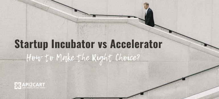 startup incubator or accelerator
