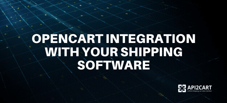 opencart integration with shipping software