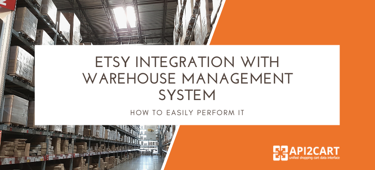 Etsy integration with warehouse management