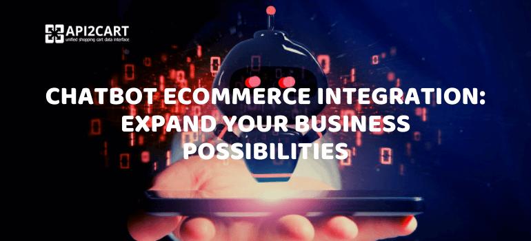chatbot ecommerce integration