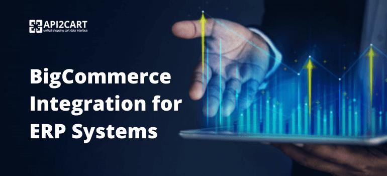bigcommerce integration for erp