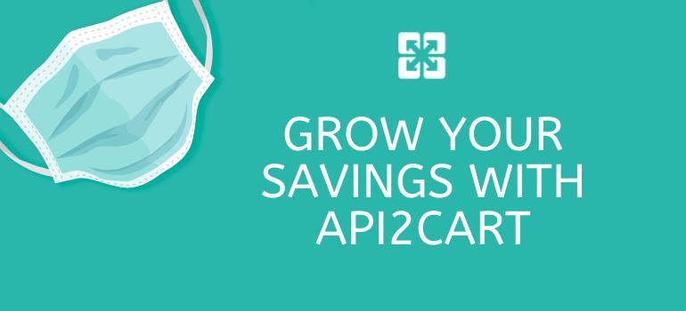 grow savings api2cart