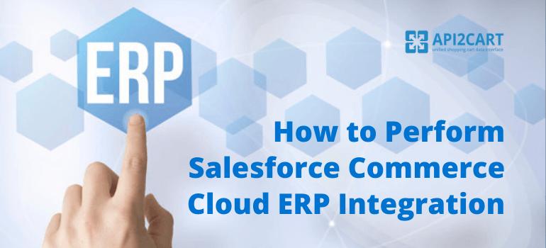 Salesforce_Commerce_Cloud_ERP_integration