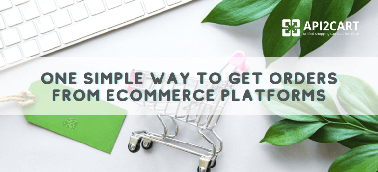 get orders from eCommerce platforms