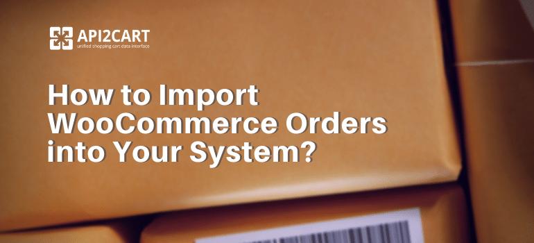 import_woocommerce_orders
