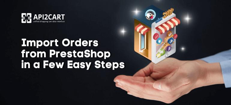 Import Orders from PrestaShop