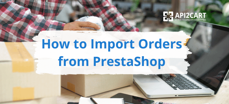 import orders prestashop