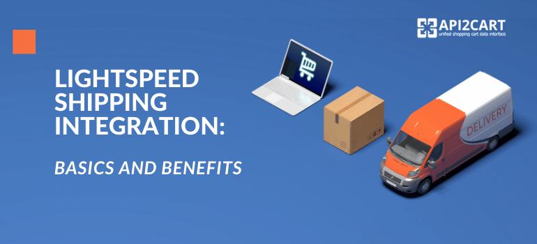 lightspeed shipping integration