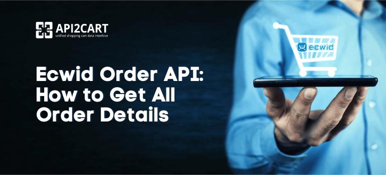 Ecwid Order API