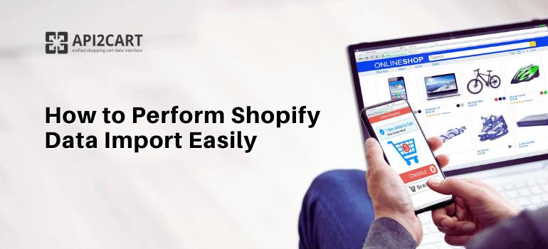 Shopify Data Import